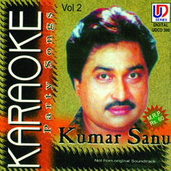 Kumar Sanu Party Songs Karaoke Vol-2